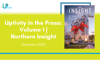 Uptivity in the Press | Volume 1 | Northern Insight
